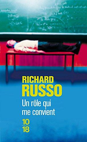 Un rôle qui me convient par Richard Russo