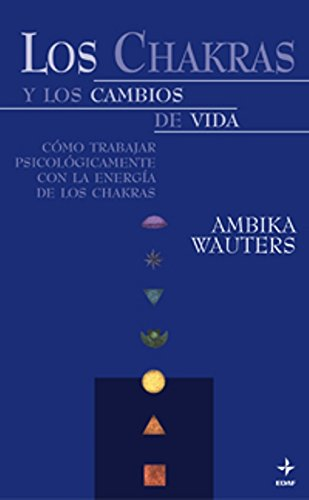 Portada del libro Chakras Y Los Cambios De La Vida (Nueva Era)