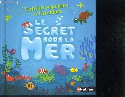Le secret sous la mer