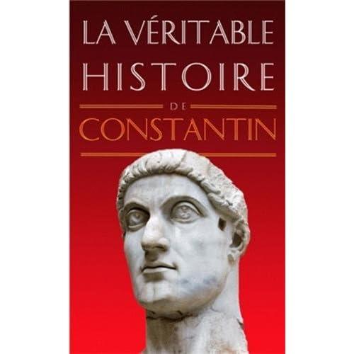La Véritable Histoire de Constantin