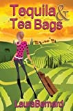 [(Tequila & Tea Bags)] [By (author) Laura Barnard] published on (September, 2015)