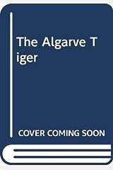 The Algarve Tiger Paperback