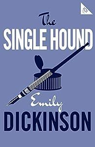 The Single Hound par Emily Dickinson