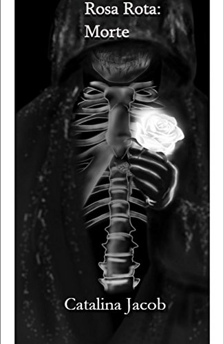 Rosa Rota: Morte (Saga Rota nº 2)