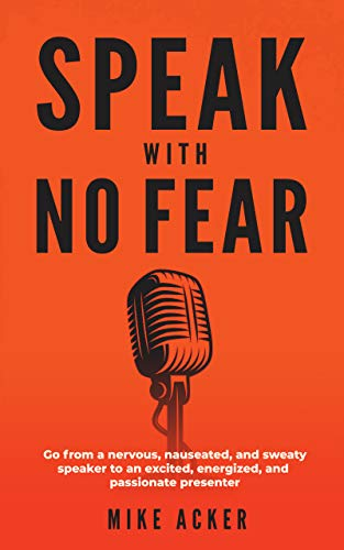 Speak With No Fear: Go from a nervous
