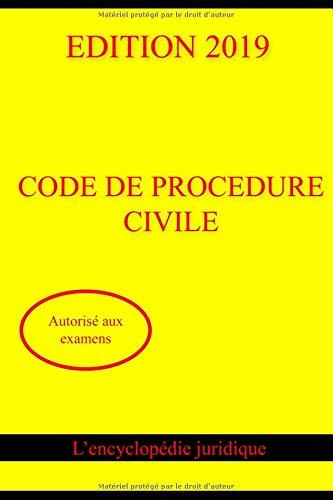 CODE DE PROCÉDURE CIVILE 2019 : Autorisé aux examens par  L' encyclopédie juridique