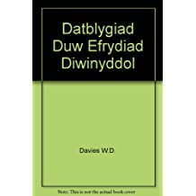 Datblygiad Duw Efrydiau diwinyddol [Theological studies in the belief of God]