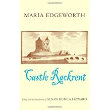 Castle Rackrent by Maria Edgeworth (2007-05-09)