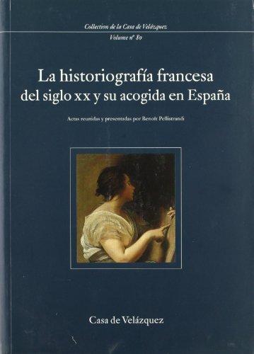 La historiografa francesa del siglo XX y su acogida en Espaa