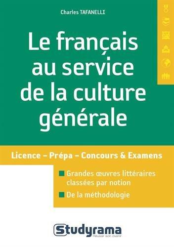 Le français au service de la culture générale par Charles Tafanelli