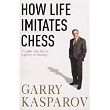 How Life Imitates Chess
