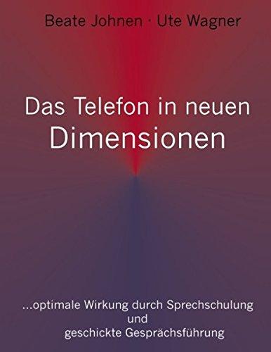 Das Telefon in neuen Dimensionen