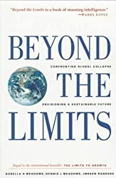 Beyond the Limits: Confronting Global Collapse, Envisioning a Sustainable Future by Donella H. Meadows (1993-08-03)