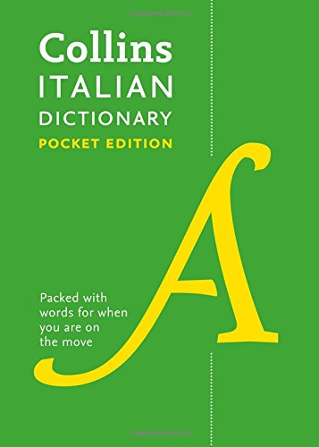 Collins Italian Dictionary Pocket Edition: 40,000 words and phrases in a portable format (Collins Pocket Dictionary)