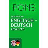 PONS Wörterbuch Englisch -> Deutsch Advanced / PONS Advanced English -> German Dictionary (English Edition)