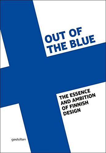 Out of the Blue: On Finnish Design (Schnelle Design)
