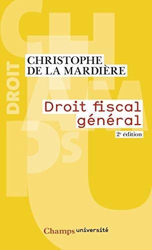 Droit fiscal général: 2e édition