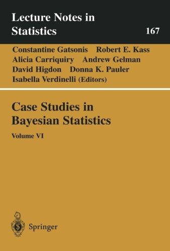 Case Studies in Bayesian Statistics: Volume VI: v. 6 (Lecture Notes in Statistics)