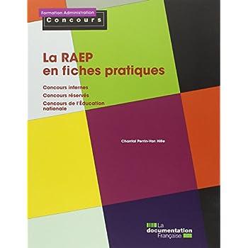 La RAEP en fiches pratiques - Concours internes - Concours réservés - Concours de l'Education nationale