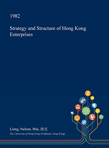 Strategy and Structure of Hong Kong Enterprises