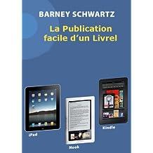 La Publication facile d'un livrel (French Edition)