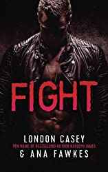 Fight (Volume 1) by London Casey (2016-01-18)