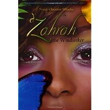 Zahrah the Windseeker by Nnedi Okorafor-Mbachu (2008-02-18)