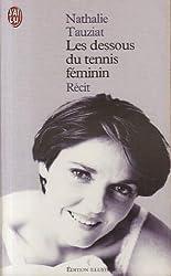 Les dessous du tennis féminin