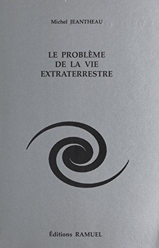 Le Problème de la vie extraterrestre