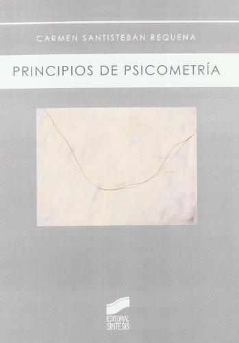 Principios de psicometría (Biblioteca de psicología nº 6) por Carmen Santisteban Requena