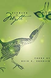 [Fishing for Myth: Poems by Heid E. Erdrich] (By: Heid E Erdrich) [published: April, 1997]