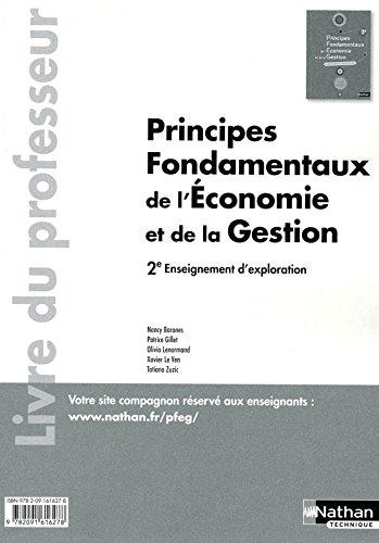 Principes fondamentaux de l'économie et de la gestion 2e enseignement d'exploration : Livre du professeur par Nancy Baranès