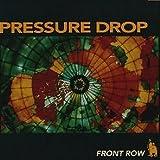Songtexte von Pressure Drop - Front Row