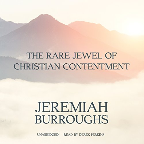 The Rare Jewel of Christian Contentment  Audiolibri
