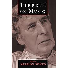 Tippett on Music