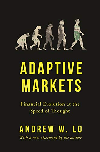 Adaptive Markets – Financial Evolution at the Speed of Thought