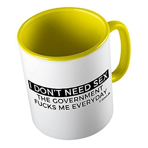 I dont need Sex ★ lustige Tasse - Kaffeetasse - Kaffee-Pott ★ hochwertig bedruckt mit lustigem Spruch ★ Die perfekte Geschenk-Idee für Geburtstag, Muttertag, Vatertag oder zum Jubiläum