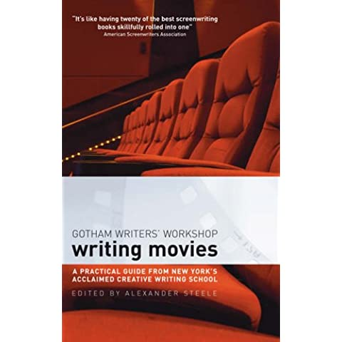 Writing Movies: A Practical Guide from New York's Acclaimed Creative Writing School