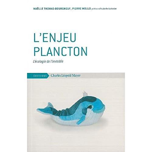 L' Enjeu Plancton: L'Écologie de l'Invisible