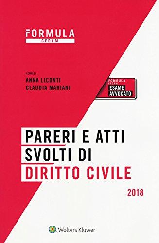 Pareri e atti svolti di diritto civile. Per l'esame d'avvocato 2018. Con e-book