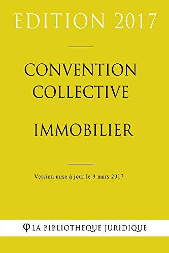 Convention collective Immobilier par La Bibliothèque Juridique
