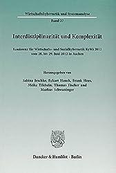 Interdisziplinarität und Komplexität.: Konferenz für Wirtschafts- und Sozialkybernetik KyWi 2012 vom 28. bis 29. Juni 2012 in Aachen. (Wirtschaftskybernetik und Systemanalyse)