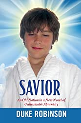 Savior: An Old Notion in a New Novel of Unthinkable Absurdity