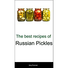 The best recipes of Russian Pickles (English Edition)