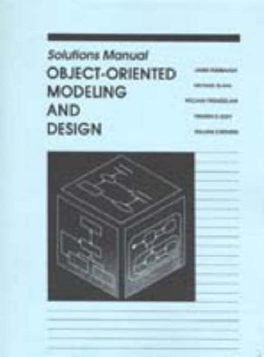 Object Oriented Modelling and Design: Solutions Manual