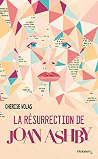La résurrection de Joan Ashby par Cherise Wolas