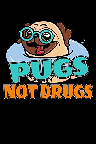Pugs Not Drugs: 120 Seiten (6x9 Zoll) Punktraster Notizbuch für Mops Freunde I Hund Dot Grid Bullet Journal I Vierbeiner Tagebuch Gepunktete Seiten I Welpe Notizheft Punktkariert