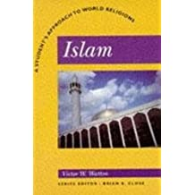 Islam: A Student's Approach to World Religion (Student's Approach to World Religions)