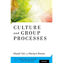 Culture and Group Processes (Frontiers in Culture and Pyschology) (English Edition)