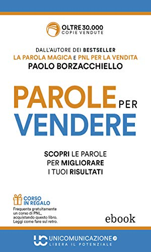 Parole per vendere: Guida tascabile per il venditore professionista di Paolo Borzacchiello